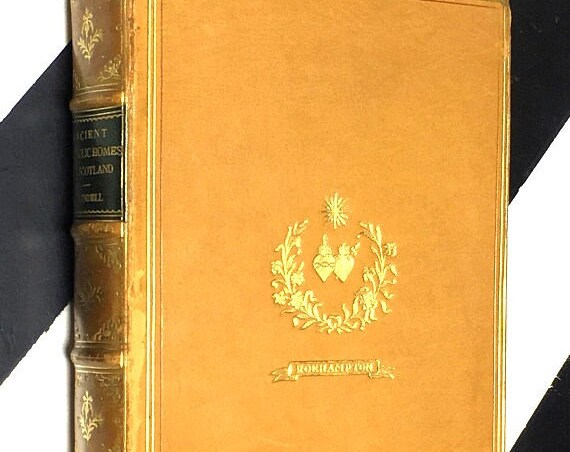 Ancient Catholic Homes of Scotland by Dom. Odo Blundell, O.S.B. with and introduction by Hon. Mrs. Maxwell Scott (1907) hardcover book