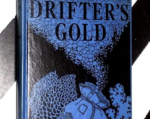 Drifter's Gold by Don Blanding (1946) hardcover book