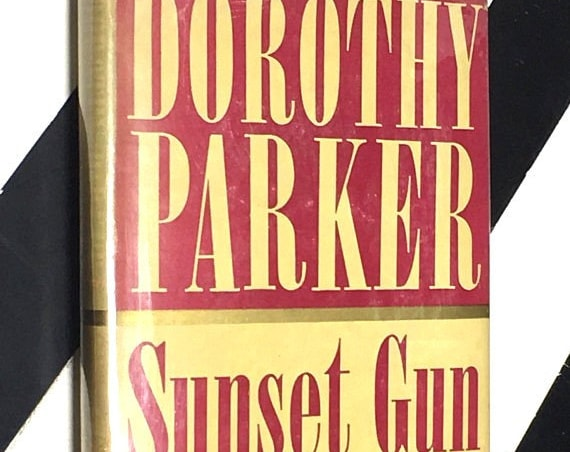Sunset Gun by Dorothy Parker (1941) hardcover book