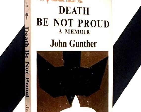 Death Be Not Proud: A Memoir by John Gunther (1965) softcover book