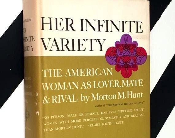 The American Woman as Lover, Mate & Rival by Morton M. Hunt (1962) hardcover book
