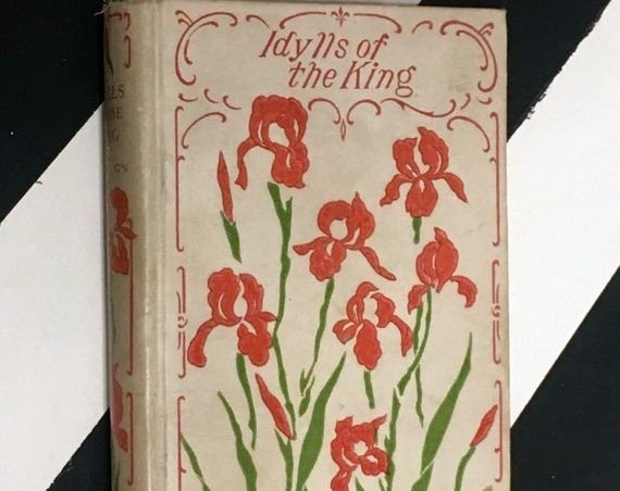 Idylls of the King by Alfred Tennyson (undated) hardcover book