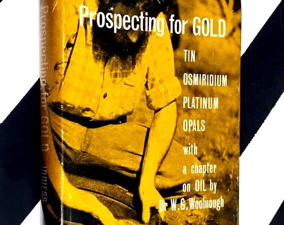 Prospecting for Gold by Ion L. Idriess (1968) hardcover book