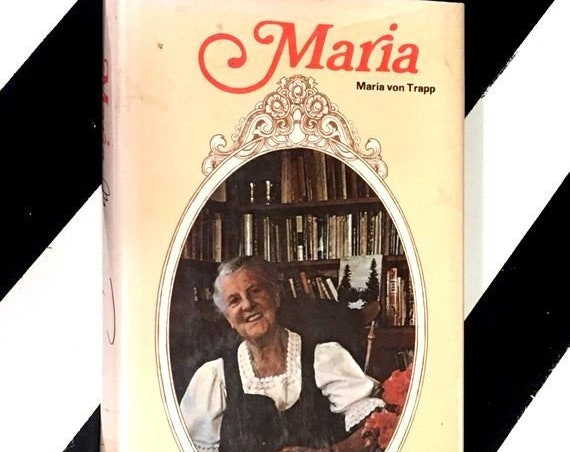 Maria: My Own Story by Maria von Trapp (1972) hardcover book