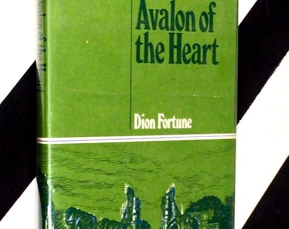 Avalon of the Heart by Dion Fortune (1971) hardcover book