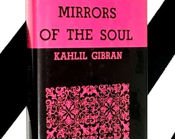 Mirrors of the Soul by Kahlil Gibran (1965) hardcover book
