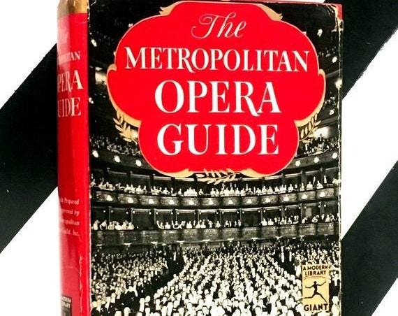 The Metropolitan Opera Guide by Mary Ellis Peltz and Robert Lawrence (1941) hardcover book