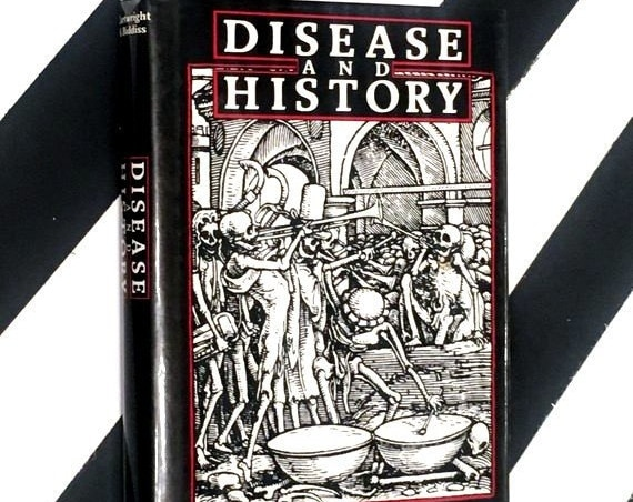 Disease in History by Frederick F. Cartwright in Collaboration with Michael D. Biddiss (1972) hardcover book