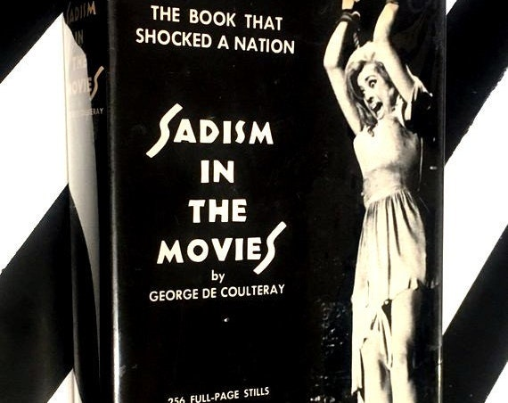 Sadism in the Movies by George de Coulteray (1965) hardcover book