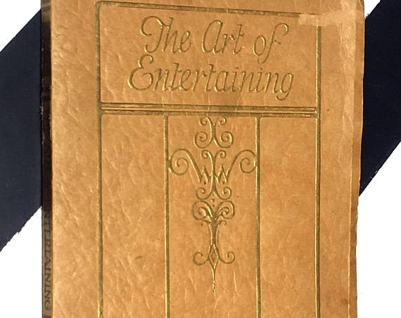 The Art of Entertaining by Jean Walden (1927) softcover book