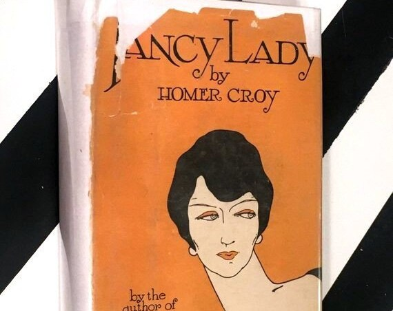 Fancy Lady by Homer Croy (1927) hardcover book