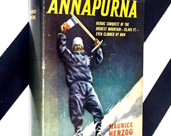 Annapurna by Maurice Herzog (1953) hardcover book