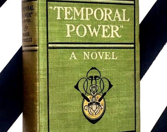 Temporal Power: A Study in Supremacy by Marie Corelli (1902) hardcover book
