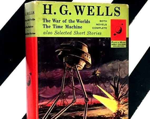 The War of the Worlds, The Time Machine, also Selected Short Stories by H. G. Wells (1963) hardcover book