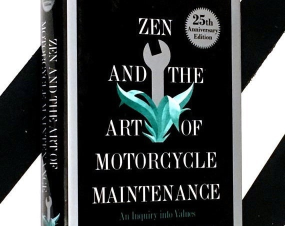 Zen and the Art of Motorcycle Maintenance by Robert M. Pirsig (1999) hardcover 25th anniversary edition