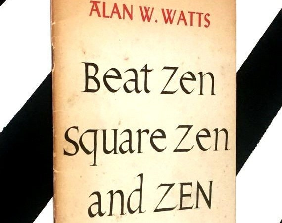 Beat Zen Square Zen and Zen by Alan W. Watts (1959) softcover stapled pamphlet