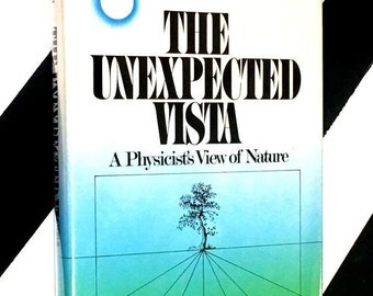 The Unexpected Vista: A Physicist's View of Nature by James S. Trefil (1983) hardcover book