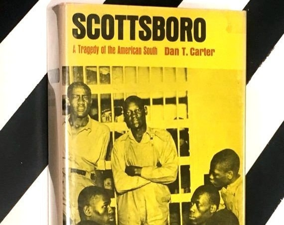 Scottsboro: A Tragedy of the American South by Dan T. Carter (1969) hardcover book