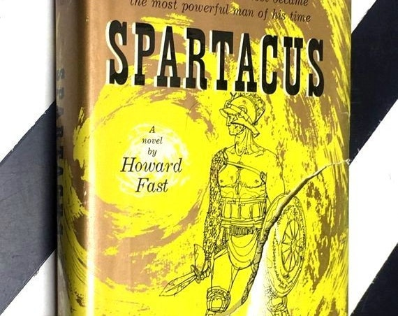 Spartacus: A Novel by Howard Fast (1958) hardcover book
