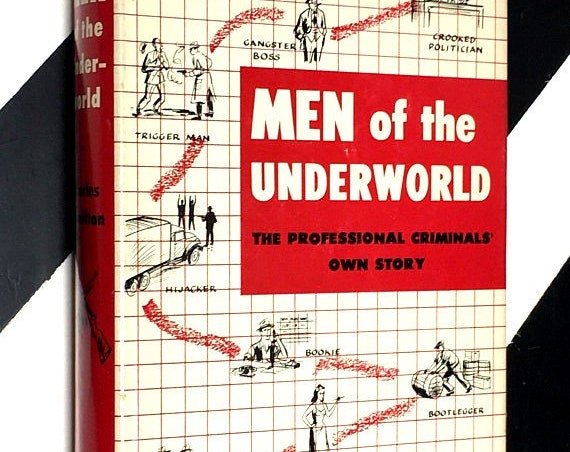 Men of the Underworld: The Professional Criminals' Own Story edited by Charles Hamilton (1952) hardcover book