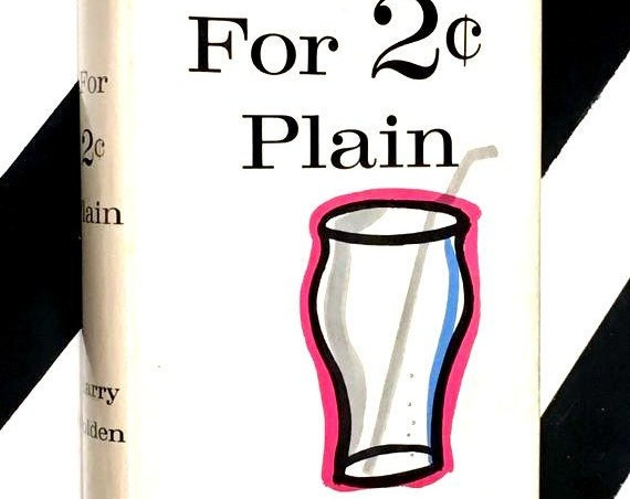 For 2 Cents Plain by Harry Golden (1959) hardcover book