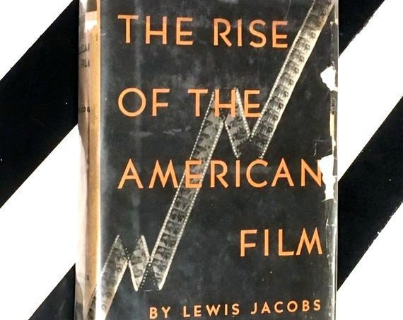 The Rise of American Film: A Critical History by Lewis Jacobs (1947) hardcover book