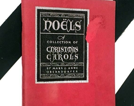 Noëls: A Collection of Christmas Carols by Marx & Anne Oberndorfer (1932) softcover stapled pamphlet