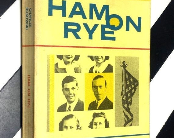 Ham on Rye by Charles Bukowski (1991) softcover book