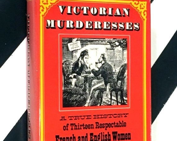Victorian Murderesses by Mary S. Hartman (1976) hardcover book