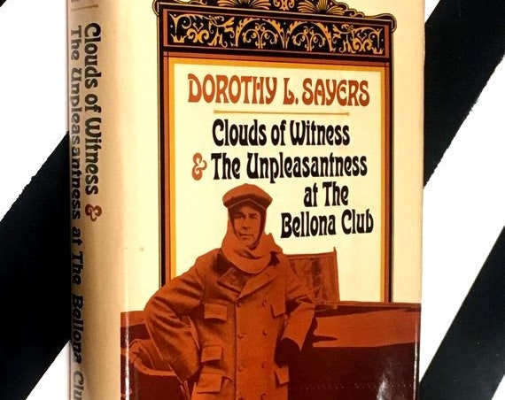 Clouds of Witness & Unpleasantness at the Bellona Club by Dorothy L. Sayers (1956) hardcover book
