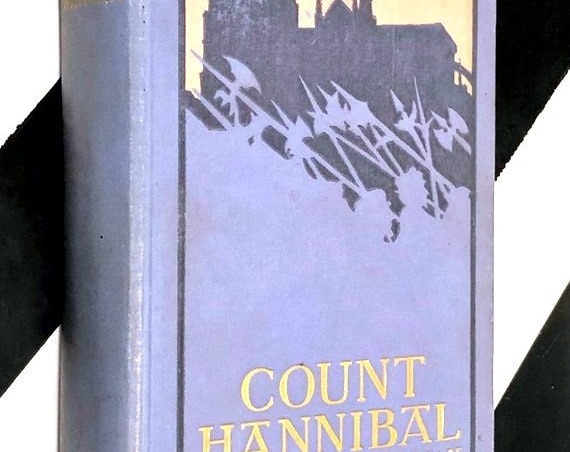 Count Hannibal by Stanley J. Weyman (1901) hardcover book