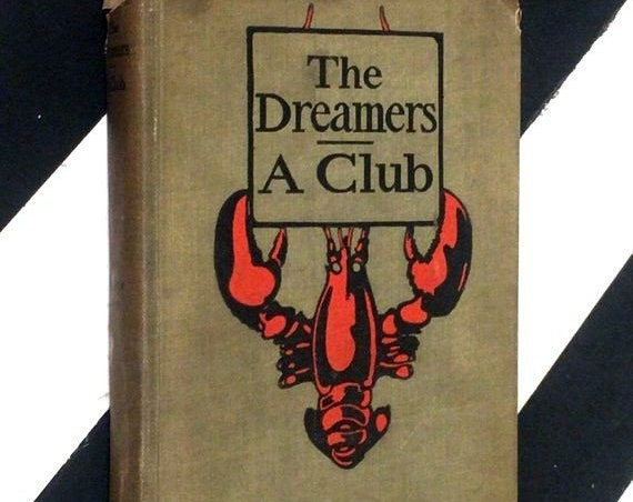 The Dreamers: A Club by John Kendrick Bangs (1899) hardcover book