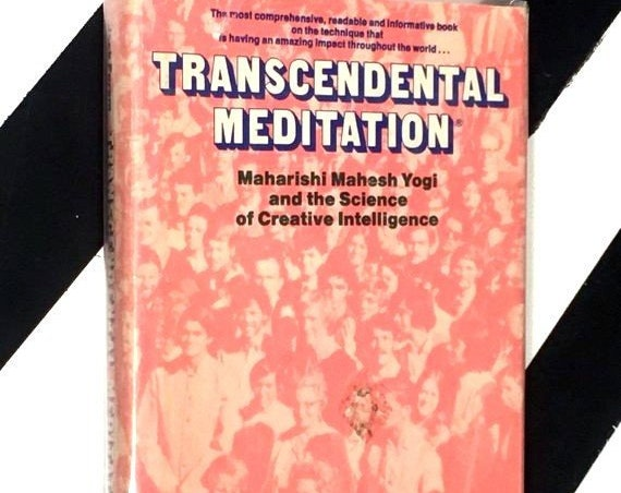 Transcendental Meditation: Maharishi Mahesh Yogi and the Science of Creative Intelligence by Jack Forem (1973) hardcover book