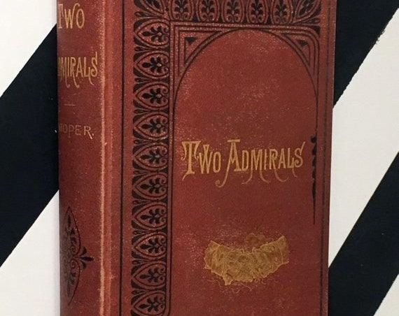 The Two Admirals: A Tale by J. Fenimore Cooper (1876) hardcover book