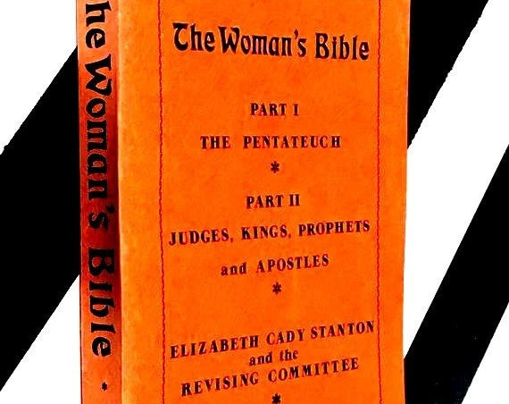 The Women's Bible by Elizabeth Cady Stanton and the Revising Committee (1983) softcover book