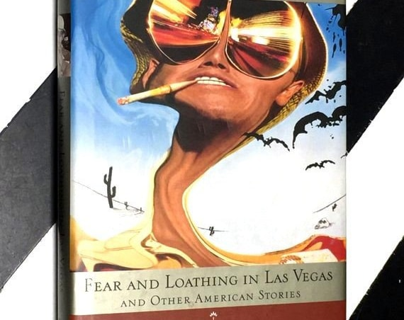 Fear and Loathing in Las Vegas and Other American Stories by Hunter S. Thompson illustrated by Realph Steadman (1996) hardcover book
