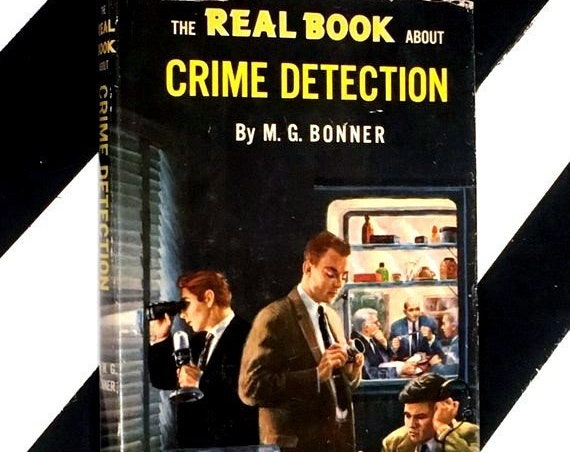 The Real Book About Crime Detection by M. G. Bonner (1957) hardcover book