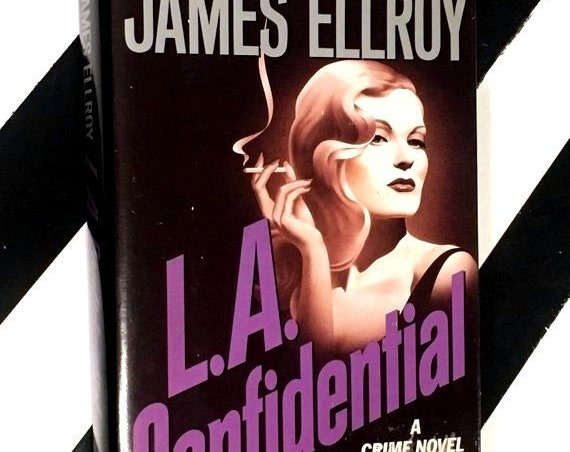 L.A. Confidential by James Ellroy (1990) hardcover book