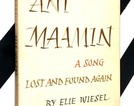 Ani Maamin: A Song Lost and Found Again by Elie Wiesel (1973) hardcover book