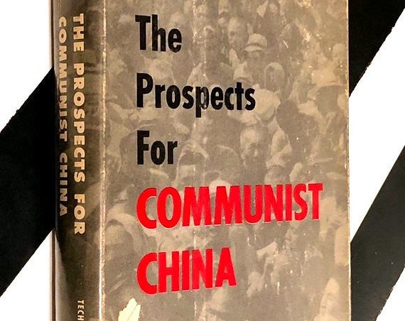 The Prospects for Communist China by W. W. Rostow (1955) hardcover book