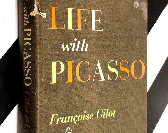 Life with Picasso by Francoise Gilot and Carlton Lake (1964) hardcover book