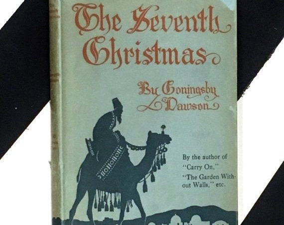The Seventh Christmas by Coningsby Dawson (1917) hardcover book