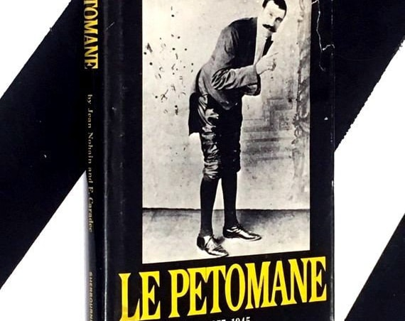Le Petomane 1857-1945 by Jean Nohain and F. Caradec (1967) hardcover book