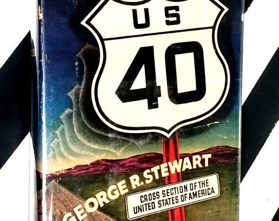 U. S. 40: Cross Section of the United States of America by George R. Stewart maps by Erwin Raisz (1953) hardcover book
