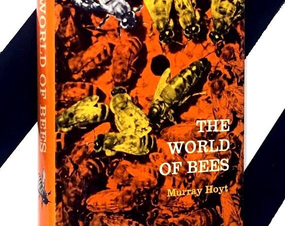 The World of Bees by Murray Hoyt (1965) hardcover book