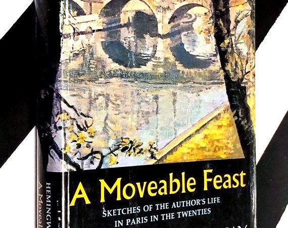 A Moveable Feast: Sketches of the Author's Life in Paris in the Twenties by Ernest Hemingway (1964) hardcover book