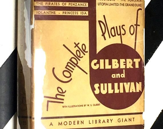 The Complete Plays of Gilbert and Sullivan with Illustrations by W. S. Gilbert (1936) hardcover Modern Library book