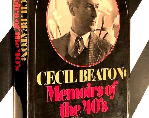 Cecil Beaton: Memoirs of the 40's by Cecil Beaton (1972) hardcover book