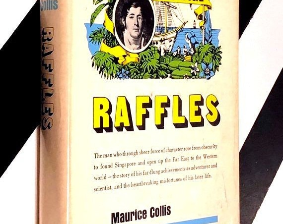 Raffles by Maurice Collis (1968) hardcover first edition book