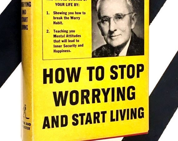 How to Stop Worrying and Start Living by Dale Carnegie (1948) hardcover book
